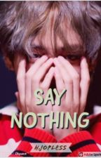 ~ Say Nothing ~ V - BTS by HJopless