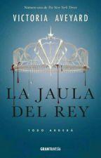La Jaula del Rey by amoresialxna