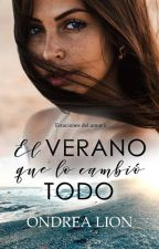 El Verano Que Lo Cambió Todo by OndreaLion