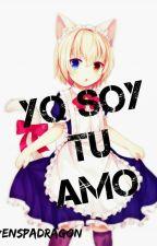 Yo soy tu amo. by RivenSpadragon