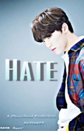 Hate   Chancheol by hoshiyoshimochi