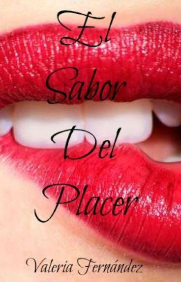 El Sabor Del Placer