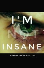 I'm (not) Insane by Keepstay