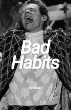 Bad Habits [HS] by guccibwby