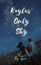 Kaylus' Only Sky (Montero Siblings 1) by Tyra_PHR