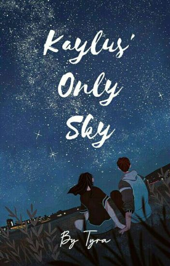Kaylus' Only Sky (Montero Siblings 1)