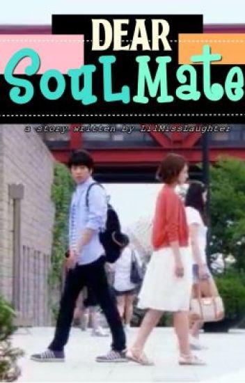 Dear Soulmate