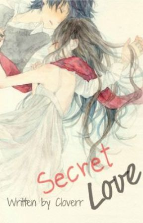 Secret Love by Cloverr