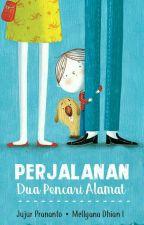 Perjalanan Dua Pencari Alamat by Mellyana21