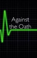 Against the Oath by eternallyignored