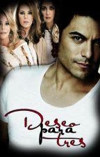 Deseo para Tres by locasPorPandora12