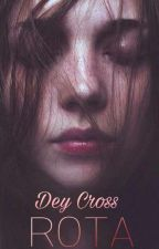 Rota [Pausada]  by DeyCross