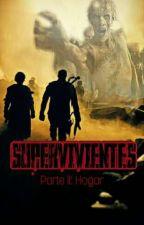 Supervivientes 2: Hogar by GoverYaBaron