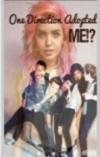 One Direction adopted the bad girl by NerdyGirl114
