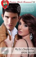 My Ex's Stepbrother (Published under PHR) by AndieHizon