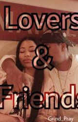 Lovers & Friends by Grind_Pray