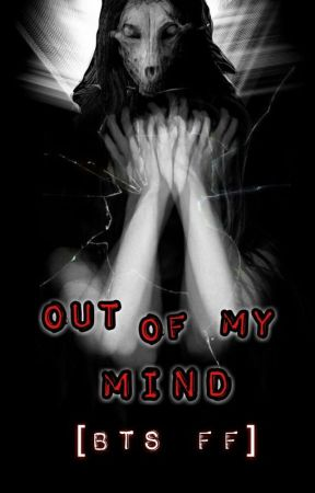 Out of my Mind [BTS FF] by 1dheathens