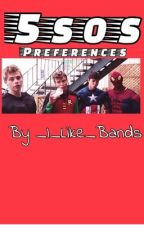 5sos Preferences/Imagines by _I_Like_Bands