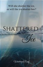 Shattered Ice by WinterandRoses
