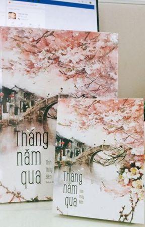 [ĐM] Tháng Năm Qua (Full) by nhadamvera