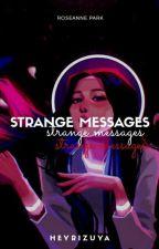14 days: Strange Messages    Rosé by jaelisy