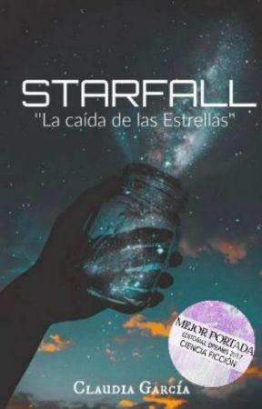 STARFALL ''La caída de las Estrellas'' by claoulegendx_