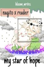 my star of hope (nagito x reader) by mysteriouszelia