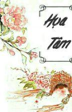 [Fanfic GilIsaac]- Họa Tâm by HnTrn6964