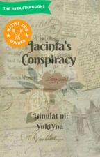 Jacinta's Conspiracy (WattysPH Breakthroughs Winner 2018) by YukiYna