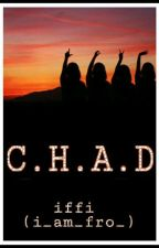C.H.A.D by i_am_fro_