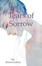 Tears of Sorrow by thenonwriters