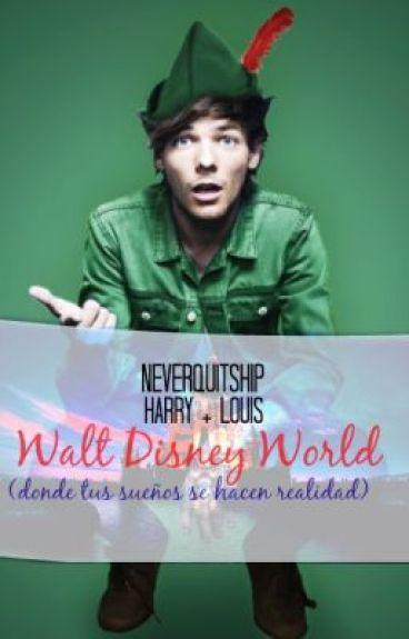 Walt Disney World (Donde tus sueños se hacen realidad)- Larry Stylinson