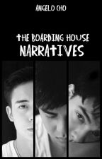 The Boarding House Narratives by angelo_cho