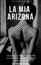 La mia Arizona(The power of love #1) -COMPLETA- by Eleonora-Brida