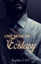 One Dose of Ecstasy ©® by SophiaCAV