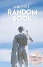 Random Book ( SAYA FOR LIFE ) by _WarriorPlays_