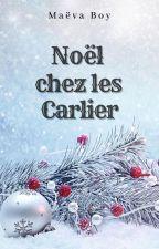 Noël chez les Carlier (Terminée) by MaevaAndStories
