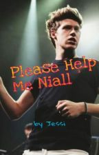 Please Help Me Niall by JessicaBlhm