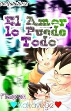 El Amor Lo Puede Todo(Goku X Vegeta) YAOI #Z Awards by galleto125
