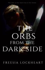 The Orbs from the Dark Side by crossroad