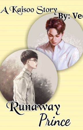 Runaway Prince [Kaisoo/Sesoo] || COMPLETED  by Bubbly_vee