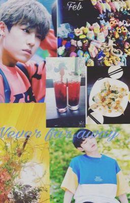 Đọc truyện [JinSeob] Never far away