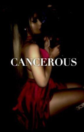 cancerous || bwwm by esheknows