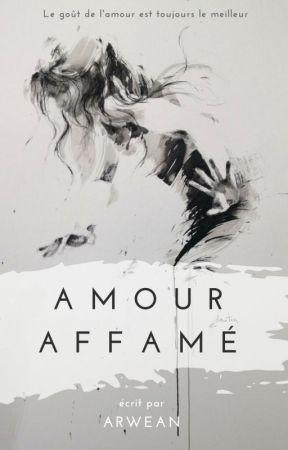 Amour affamé by Arwean
