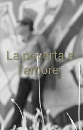 Povertà e amore by LauraFresta