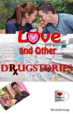Love and Other Drugstories by wandermagz