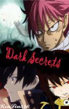 Dark Secrets (A Fairy Tail fanfiction) by fuyuko_rin