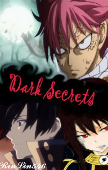 Dark Secrets (A Fairy Tail fanfiction)
