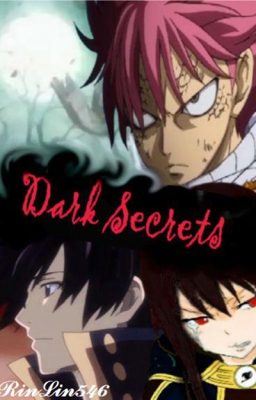 Dark Secrets (A Fairy Tail fanfiction)