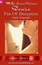 FIRE OF DECEPTION (COMPLETED) by angelbphr